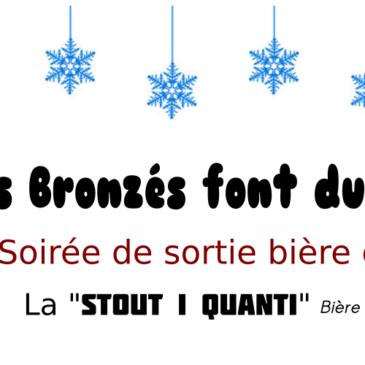 Les Bronzés font du Stout ! Samedi 15 décembre (15h-22h)