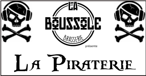 La Piraterie ! Sam 27 avril (17h-00h)
